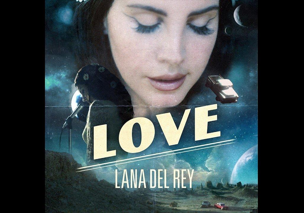 Luister naar Love, de nieuwste van Lana del Rey