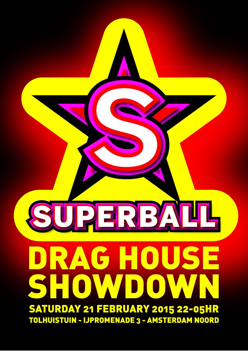 Superball | Leading Drag House of Amsterdam 2015